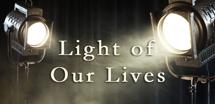 Light of Our Lives - text over large production lights