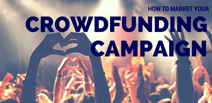How to market your crowdfunding campaign - crowd in concert